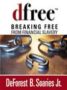 dfree (MP3): Breaking Free from Financial Slavery