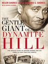 The Gentle Giant of Dynamite Hill (eBook): The Untold Story of Arthur Shores and His Family's Fight for Civil Rights