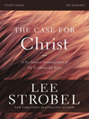 The Case for Christ Study Guide (eBook): Investigating the Evidence for Jesus