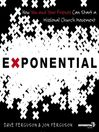 The Exponential (MP3): How to Accomplish the Jesus Mission