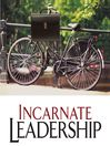 Incarnate Leadership (MP3): 5 Leadership Lessons from the Life of Jesus