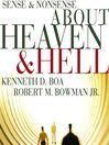 Sense and Nonsense about Heaven and Hell (MP3)