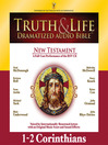 Truth and Life Dramatized Audio Bible New Testament (MP3): 1 and 2 Corinthians