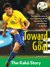 Toward the Goal (eBook): The Kaká Story
