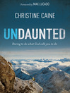 Undaunted (eBook): Daring to do what God calls you to do