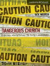Dangerous Church (eBook): Risking Everything to Reach Everyone