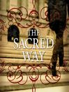 The Sacred Way (MP3): Spiritual Practices for Everyday Life