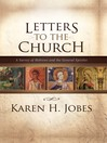 Letters to the Church (eBook): A Survey of Hebrews and the General Epistles