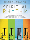 Spiritual Rhythm (MP3): Being with Jesus Every Season of Your Soul