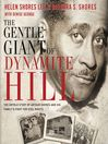 The Gentle Giant of Dynamite Hill (MP3): The Untold Story of Arthur Shores and His Family's Fight for Civil Rights