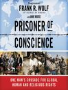 Prisoner of Conscience (MP3): One Man's Crusade for Global Human and Religious Rights