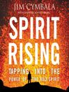 Spirit Rising (MP3): Tapping into the Power of the Holy Spirit