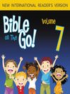 Bible on the Go, Volume 7 (MP3): The Ten Plagues on Egypt; the First Passover; and the Exodus (Exodus 7-12)