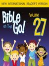 Bible on the Go, Volume 27 (MP3): Psalm 93, 1, 23, 37, 31, 101, 119