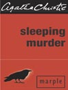 Sleeping Murder (eBook): Miss Marple Series, Book 12