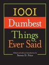1001 Dumbest Things Ever Said (eBook)