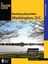 Best Easy Day Hikes Washington, D.C. (eBook)