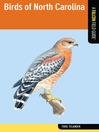 Birds of North Carolina (eBook): A Falcon Field Guide™