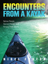 Encounters from a Kayak (eBook): Native People, Sacred Places, and Hungry Polar Bears