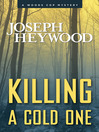 Killing a Cold One (eBook): Woods Cop Series, Book 9