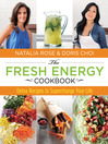 Fresh Energy Cookbook (eBook): Detox Recipes to Supercharge Your Life