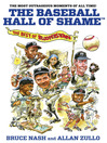 Baseball Hall of Shame™ (eBook): The Best of Blooperstown
