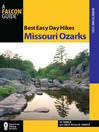 Best Easy Day Hikes Missouri Ozarks (eBook)