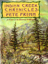 Indian Creek Chronicles (eBook): A Winter in the Bitterroot Wilderness