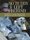 No Buddy Left Behind (eBook): Bringing U.S. Troops' Dogs and Cats Safely Home from the Combat Zone