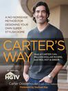Carter's Way (eBook): A No-Nonsense Method for Designing Your Own Super Stylish Home