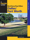 Best Easy Day Hikes Dallas/Fort Worth (eBook)