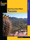 Best Easy Day Hikes Tucson (eBook)