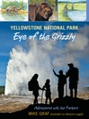Yellowstone National Park (eBook): Eye of the Grizzly