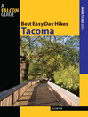 Best Easy Day Hikes Tacoma (eBook)