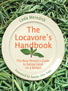 Locavore's Handbook (eBook): The Busy Person's Guide to Eating Local on a Budget
