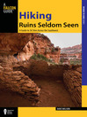 Hiking Ruins Seldom Seen (eBook): A Guide to 36 Sites Across the Southwest