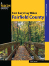 Best Easy Day Hikes Fairfield County (eBook)