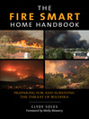 The Fire Smart Home Handbook (eBook): Preparing for and Surviving the Threat of Wildfire