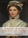 Charles Dickens' Favorite Daughter (eBook): The Life, Loves, and Art of Katey Dickens Perugini
