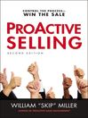ProActive Selling (eBook): Control the Process--Win the Sale