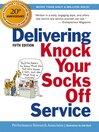 Delivering Knock Your Socks Off Service (eBook)
