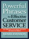 Powerful Phrases for Effective Customer Service (eBook): Over 700 Ready-to-Use Phrases and Scripts That Really Get Results