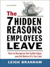 The 7 Hidden Reasons Employees Leave (eBook): How to Recognize the Subtle Signs and Act Before It's Too Late