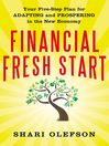 Financial Fresh Start (eBook): Your Five-Step Plan for Adapting and Prospering in the New Economy