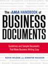 The AMA Handbook of Business Documents (eBook): Guidelines and Sample Documents That Make Business Writing Easy