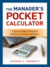 The Manager's Pocket Calculator (eBook): A Quick Guide to Essential Business Formulas and Ratios