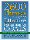2600 Phrases for Setting Effective Performance Goals (eBook): Ready-to-Use Phrases That Really Get Results
