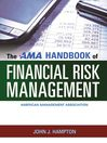 The AMA Handbook of Financial Risk Management (eBook)