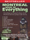 Montreal Book of Everything (eBook): Everything You Wanted to Know About Montreal and Were Going to Ask Anyway
