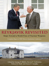 Reykjavik Revisited (eBook): Steps Toward a World Free of Nuclear Weapons: Complete Report of 2007 Hoover Institution Conference